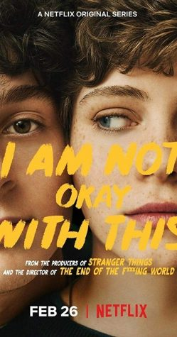 The Netflix poster for coming-of-age show I Am Not Okay With This starring Sophia Lillis and Wyatt Oleff.