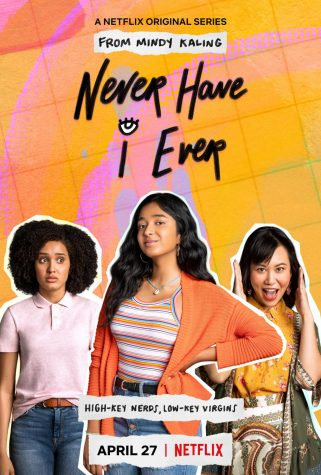 The promotional poster for the new Netflix series, Never Have I Ever.