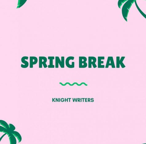 Knight Writers Spring Break playlist